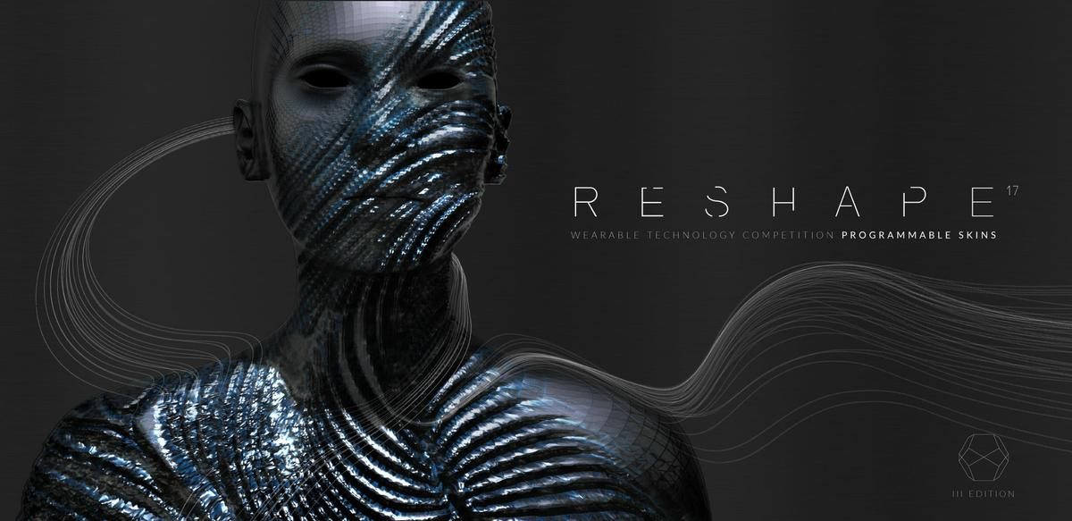 RESHAPE 17 – WEARABLE TECHNOLOGY COMPETITION